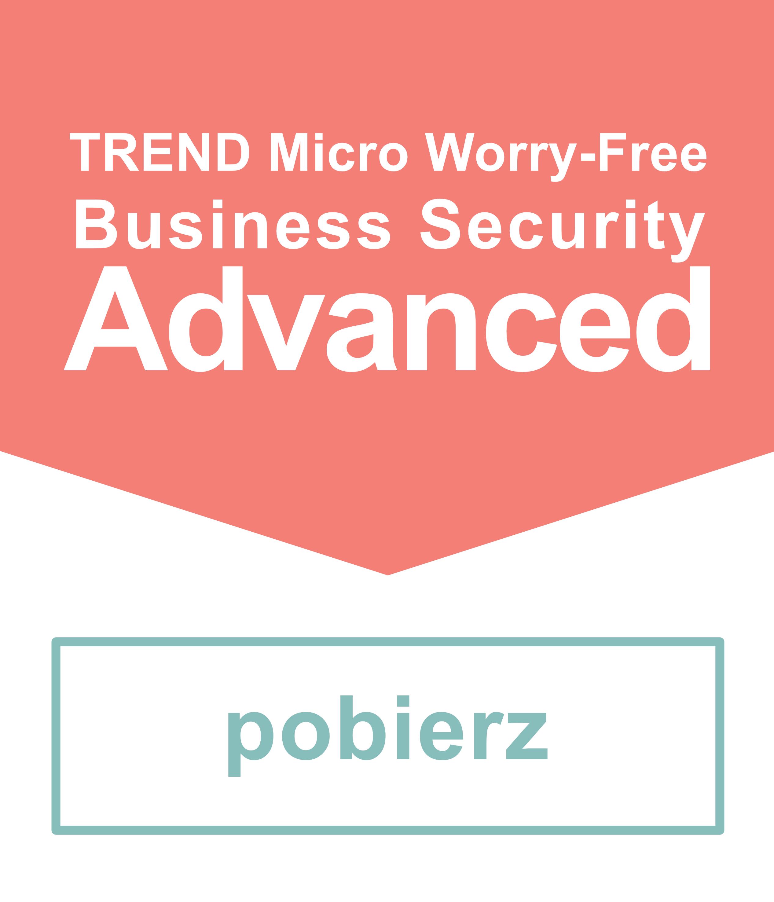Trend Micro Advanced - licencja testowa do pobrania