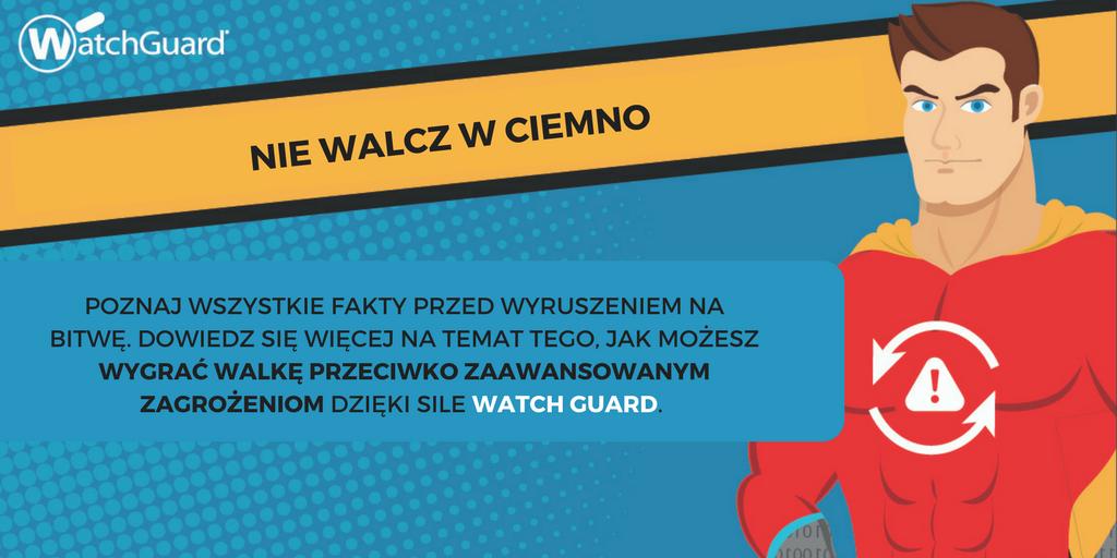 Watch Guard - wygraj walkę z zagrożeniami