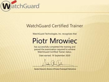 Piotr Mrowiec - WatchGuard Certified Trainer - certyfikat