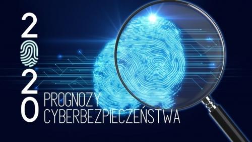 Prognozy cyberbezpieczeństwa na 2020 rok