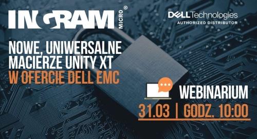 Nowe, uniwersalne macierze Unity XT w ofercie Dell EMC