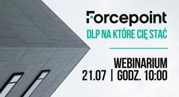 Forcepoint: DLP na które Cię stać