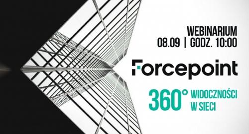 Uważaj na luki: 360° widoczności w sieci z NGFW od Forcepoint