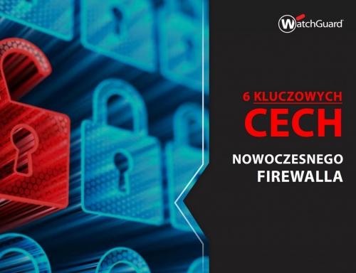 eBook - 6 kluczowych cech nowoczesnego firewalla