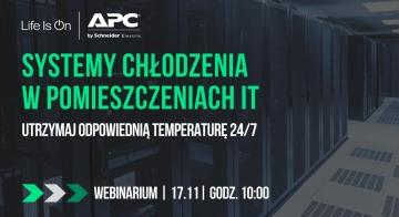 Systemy chłodzenia w pomieszczeniach IT. Utrzymaj odpowiednią temperaturę 24/7 z APC