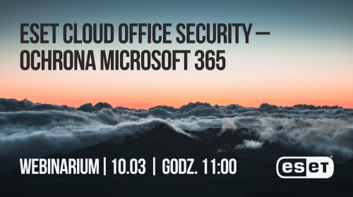ESET Cloud Office Security – ochrona Microsoft 365