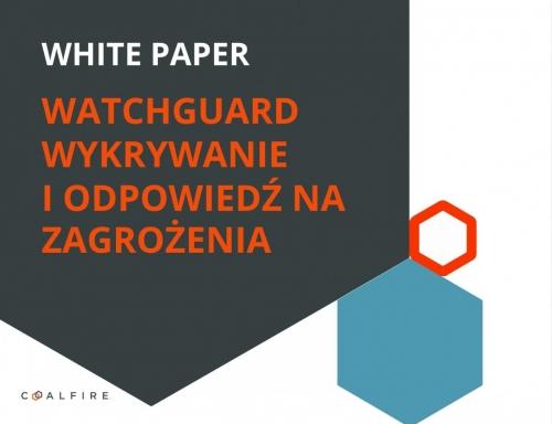 Raport PDF: Coalfire Systems ocenia WatchGuard Threat Detection and Response