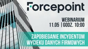Zapobieganie incydentom wycieku danych firmowych – Forcepoint DLP